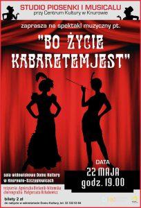 Dom Kultury Knurów-Szczygłowice: Bo życie Kabaretem jest @ Knurów | śląskie | Polska