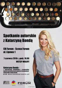 Forum Gliwice: Spotkanie literackie z Katarzyną Bondą @ Gliwice | śląskie | Polska