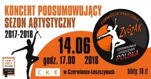 CKE Czerwionka-Leszczyny: Koncert podsumowujący sezon artystyczny Formacji Tanecznej ZygZak. @ Czerwionka-Leszczyny | śląskie | Polska