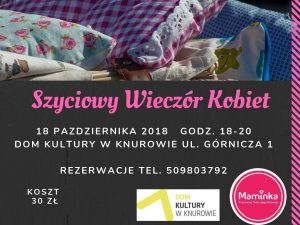 Dom Kultury Knurów-Szczygłowice: Szyciowy Wieczór Kobiet @ Knurów | śląskie | Polska