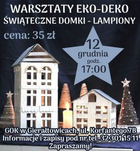 GOK Gierałtowice: Warsztaty- świąteczne domki @ Gierałtowice | śląskie | Polska
