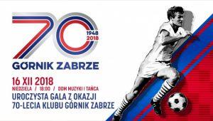 Zabrze: Obchody 70-lecia Klubu Górnik Zabrze