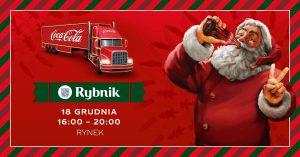 Rybnik: Świąteczna ciężarówka Coca-Cola