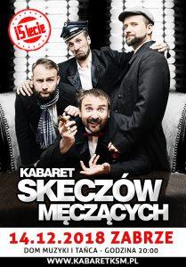 Dom Muzyki i Tańca w Zabrzu: 15-lecie Kabaretu Skeczów Męczących