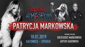 Spodek Katowice: Rockowa Atmasfera- Patrycja Markowska + goście