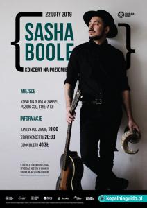 Kopalnia Guido w Zabrzu: Sasha Boole [ folk / country ]
