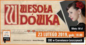 CKE Czerwionka-Leszczyny: CKE Czerwionka-Leszczyny: Wesoła wdówka – operetka