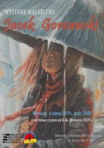 MBP Gliwice: Wystawa malarstwa Jacka Gorzawskiego