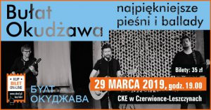 CKE Czerwionka-Leszczyny: Bułat Okudżawa - najpiękniejsze pieśni i ballady