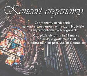 Parafia p.w. Królowej Świata Knurów Szczygłowice: Koncert organowy