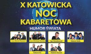 Spodek: X Katowicka Noc Kabaretowa