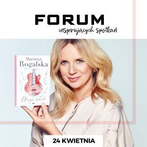 CH Forum Gliwice: Spotkaj się z Marzeną Rogalską