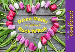 Progress Fitness Szczygłowice: Dzień Matki w rytmach Rock'N'Roll