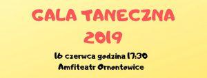 Ornontowice: Gala Taneczna 2019