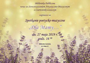 """Biblioteka Publiczna w Czerwionce-Leszczynach: Spotkanie poetycko-muzyczne  """"Dla mamy..."""""""