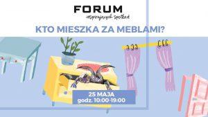 CH Forum Gliwice: Kto mieszka za meblami?