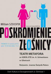 """Knurów: Poskromienie złośnicy"""" Wiliama Szekspira w Domu Kultury w reżyserii Joanny Święcik-Patery."""