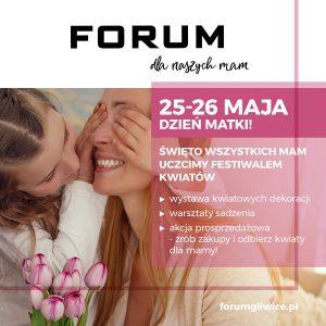 CH Forum Gliwice: Dzień Matki