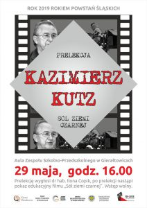 Gierałtowice: Rok 2019 Rokiem Powstań Śląskich Prelekcja Kazimierz Kutz Sól Ziemi Czarnej