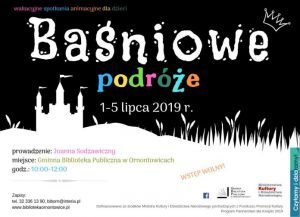 Gminna Biblioteka Publiczna w Ornontowicach: Baśniowe podróże – wakacyjne spotkania animacyjne dla dzieci