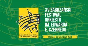 XV Zabrzański Festiwal Orkiestr Górniczych