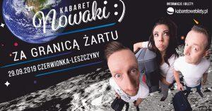 CKE Czerwionka-Leszczyny - Kabaret Nowaki - Za granicą żartu