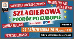 CKE Czerwionka-Leszczyny: Szlagierowa Podróż po Europie z telewizją TVS