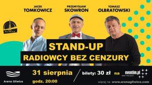 Arena Gliwice:  Radiowcy bez cenzury. Stand Up