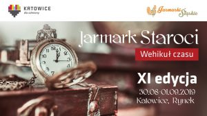 Katowice: Jarmark Staroci - Wehikuł czasu - XI edycja