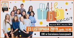 CKE Czerwionka-Leszczyny: Małe TGD - koncert