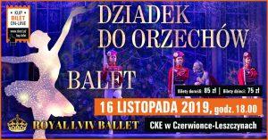 CKE Czerwionka-Leszczyny: Dziadek do Orzechów – balet