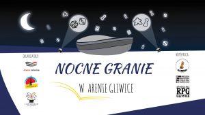 Arena Gliwice: Nocne Granie