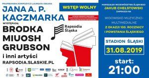 """Stadion Śląski w Chorzowie: """"Rapsodia Śląska"""""""
