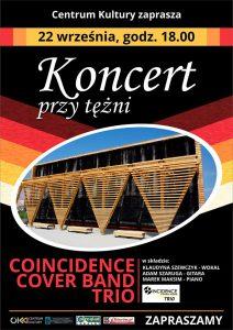 Knurów: Koncert przy tężni - Coincidence Cover Band Trio