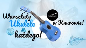 Knurów: Warsztaty ukulele w MSP 9