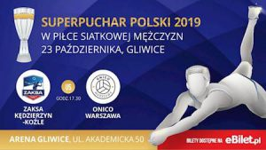 Arena Gliwice: Superpuchar Polski - ZAKSA Kędzierzyn-Koźle vs ONICO Warszawa