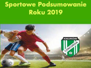 Concordia Knurów: Podsumowanie roku 2019