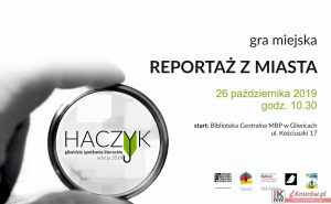 """Gliwice: GRA MIEJSKA """"REPORTAŻ Z MIASTA"""""""