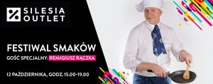 Gliwice: Festiwal Smaków z Remigiuszem Rączką w Silesi Outlet