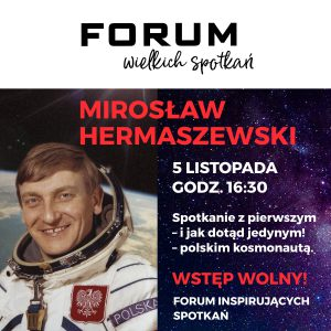 CH Forum Gliwice: Spotkanie z Mirosławem Hermaszewskim