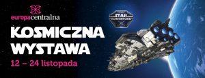 Gliwice: Kosmiczna Wystawa - Star Adventure w Europie Centralnej