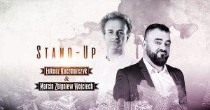 Gliwice: Łukasz Kaczmarczyk & Marcin Zbigniew Wojciech Stand-up|Gliwice