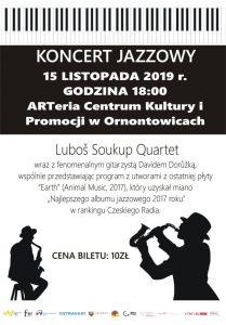 Arteria Ornontowice: Koncert Jazzowy - Muzika bez hranic / Muzyka bez granic