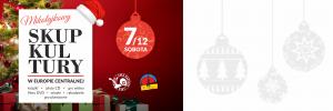 Gliwice: Mikołajkowy SKUP KULTURY w Europie Centralnej