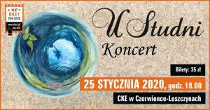 CKE Czerwionka-Leszczyny: U Studni – koncert