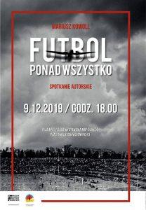 """Gliwice: Spotkanie autorskie z Mariuszem Kowollem """"Futbol ponad wszystko"""""""