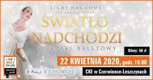 CKE Czerwionka-Leszczyny: Światło nadchodzi – spektakl
