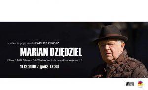 """MBP Gliwice: """"Trza być w butach na weselu"""" - spotkanie z Marianem Dziędzielem"""
