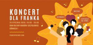 Knurów: Koncert dla Franka Surdela w Domu Kultury