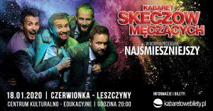 CKE Czerwionka-Leszczyny: Kabaret Skeczów Męczących
